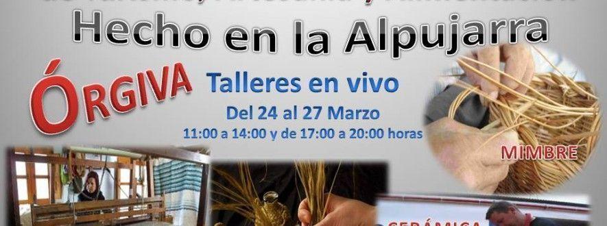 XXI Feria de Turismo, Artesanía y Alimentación Hecho en la alpujarra
